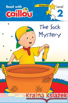 Caillou: The Sock Mystery - Read with Caillou, Level 2 Klevberg                                 Sevigny 9782897184490