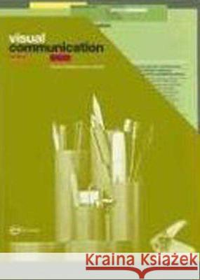 Visual Communication : From Theory to Practice Johnathan Baldwin Lucienne Roberts 9782940373093