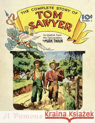 Tom Sawyer: (Comic Book) Mark Twain Oskar Lebeck 9782954463629