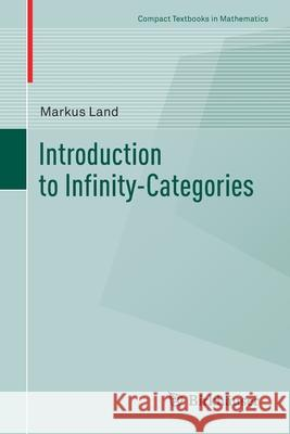 Introduction to Infinity-Categories Markus Land 9783030615239