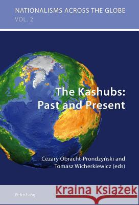 The Kashubs: Past and Present : Past and Present  9783039119752