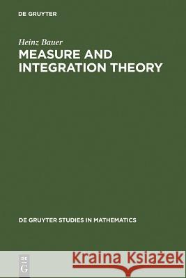 Measure and Integration Theory Heinz Bauer 9783110167191