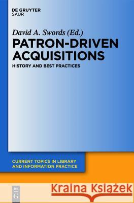 Patron-Driven Acquisitions David A. Swords 9783110253016