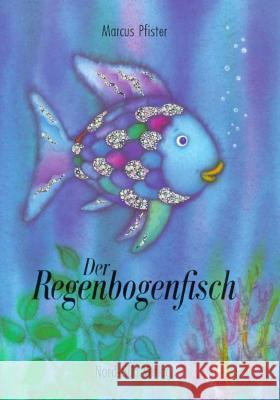 Regenbogenfisch Gr Rainbow Fish Marcus Pfister 9783314005817 North-South Books