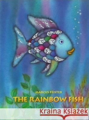 RAINBOW FISH Marcus Pfister 9783314015441 NORTH-SOUTH BOOKS (NORD-SUD VERLAG AG)