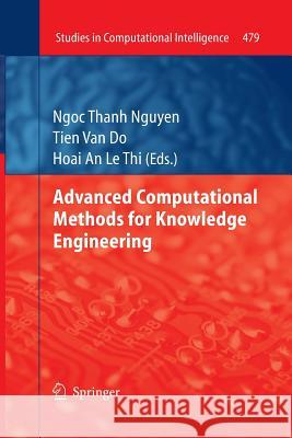 Advanced Computational Methods for Knowledge Engineering Ngoc Thanh Nguyen Tien Do Hoai An Thi 9783319033303