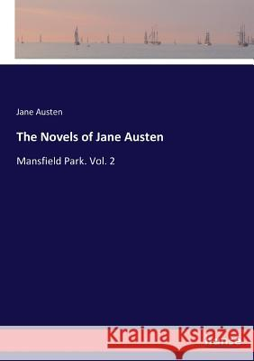 The Novels of Jane Austen Jane Austen 9783337208554