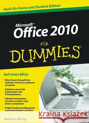 Microsoft Office 2010 für Dummies : Auch für Home and Student Edition Wallace Wang Chris Kapfer Sabine Lambrich 9783527706211 Wiley-VCH Dummies