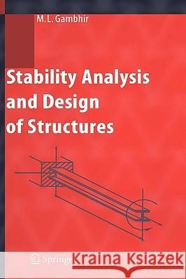 Stability Analysis and Design of Structures Murari Lal Gambhir 9783540207849