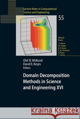 Domain Decomposition Methods in Science and Engineering XVI Olof Widlund David Keyes 9783540344681