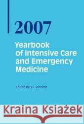 Yearbook of Intensive Care and Emergency Medicine 2007  9783540494324