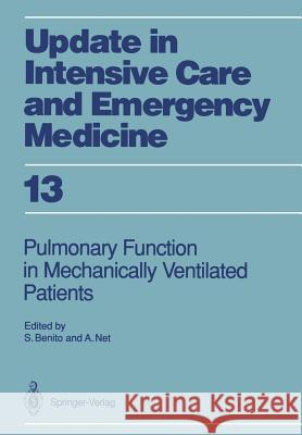 Pulmonary Function in Mechanically Ventilated Patients Salvador Benito Alvar Net 9783540526506