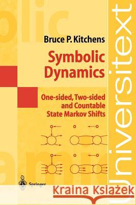 Symbolic Dynamics: One-Sided, Two-Sided and Countable State Markov Shifts Bruce P. Kitchens 9783540627388