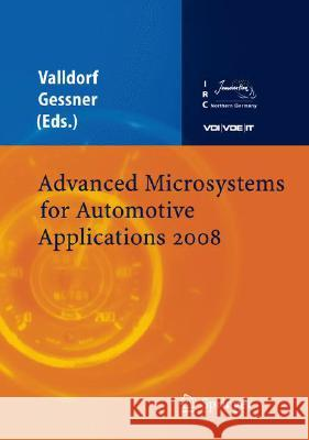Advanced Microsystems for Automotive Applications 2008  9783540779797