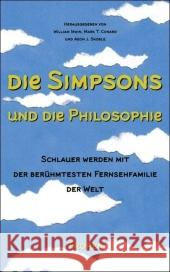 Die Simpsons und die Philosophie : Schlauer werden mit der berühmtesten Fernsehfamilie der Welt Irwin, William Conard, Mark T. Skoble, Aeon J. 9783608500974 Tropen bei Klett-Cotta
