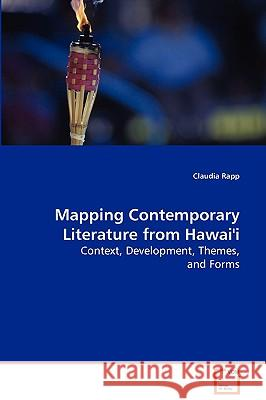 Mapping Contemporary Literature from Hawai'i Claudia Rapp 9783639051971