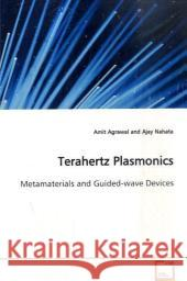 Terahertz Plasmonics : Metamaterials and Guided-wave Devices Agrawal, Amit   9783639129533 VDM Verlag Dr. Müller