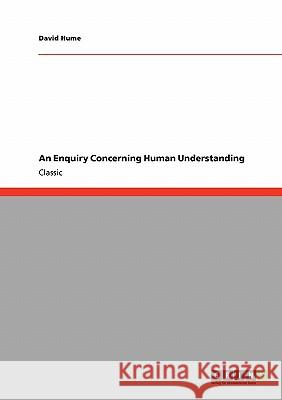 An Enquiry Concerning Human Understanding David Hume 9783640245918 Grin Verlag