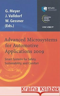 Advanced Microsystems for Automotive Applications 2009 : Smart Systems for Safety, Sustainability, and Comfort Gereon Meyer Ja1/4rgen Valldorf Wolfgang Gessner 9783642007446