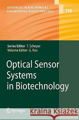 Optical Sensor Systems in Biotechnology Govind Rao 9783642034695