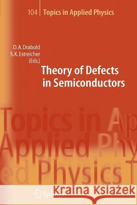Theory of Defects in Semiconductors  9783642070037