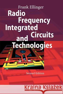 Radio Frequency Integrated Circuits and Technologies Frank Ellinger 9783642088858