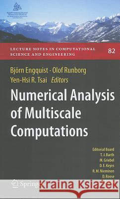 Numerical Analysis of Multiscale Computations: Proceedings of a Winter Workshop at the Banff International Research Station 2009 Bj Rn Engquist Olof Runborg Yen-Hsi Richard Tsai 9783642219429