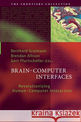 Brain-Computer Interfaces: Revolutionizing Human-Computer Interaction  9783642266355