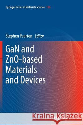 GaN and ZnO-based Materials and Devices Stephen Pearton 9783642433238