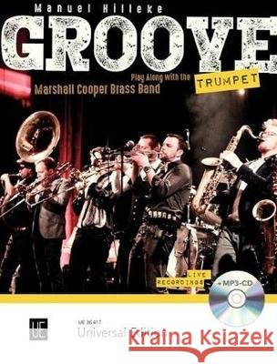Groove Trumpet (with CD): play along with the Manuel Hilleke Manuel Hilleke  9783702475703