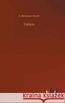 Tablets A Bronson Alcott   9783734076831 Outlook Verlag