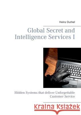 Global Secret and Intelligence Services I Heinz Duthel 9783738607710 Books on Demand