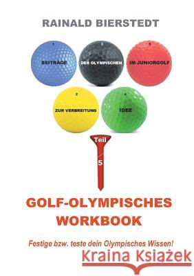 Golf - Olympisches Workbook Rainald Bierstedt 9783743133631