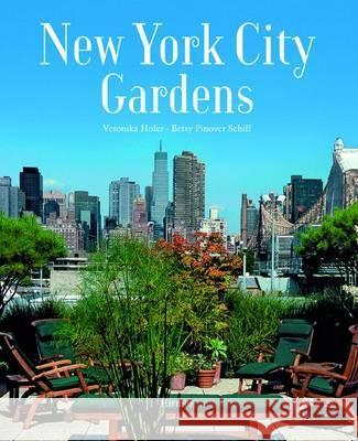New York City Gardens Hofer, Veronika|||Schiff, Betsy Pinover 9783777427218