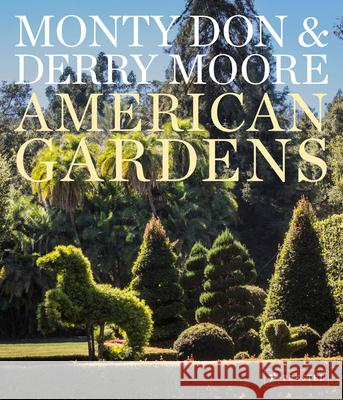 American Gardens Derry Moore Monty Don 9783791386751