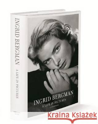 Ingrid Bergman: A Life in Pictures [With CD (Audio)] Schirmer/Mosel 9783829606608