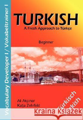 Turkish Vocabulary Developer I / Vokabeltrainer I Katja Zehrfeld Ali Akpinar 9783833496233