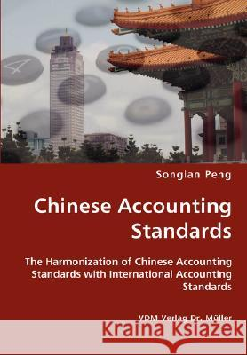 Chinese Accounting Standards Songlan Peng 9783836434331