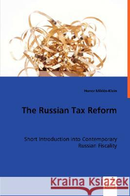 The Russian Tax Reform Hunor Mikls-Klein 9783836490795
