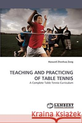 Teaching and Practicing of Table Tennis  9783838358598
