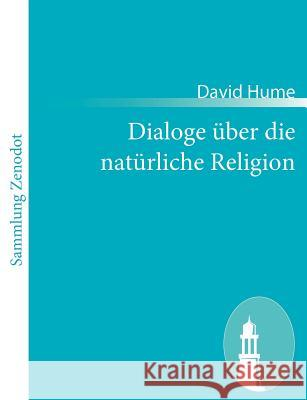 Dialoge über die natürliche Religion : (Dialogues Concerning Natural Religion) David Hume 9783843065290 Contumax Gmbh & Co. Kg