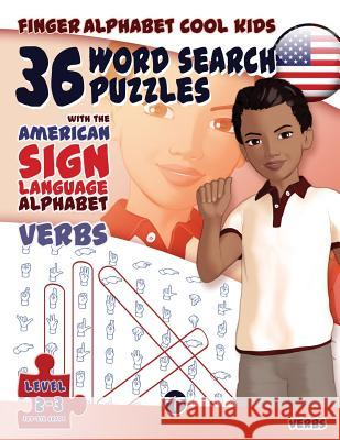 36 Word Search Puzzles  - American Sign Language Alphabet - Verbs    9783864691065