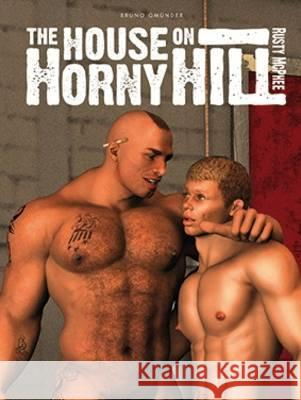 The House on Horny Hill Rusty McPhee 9783867875066