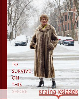 To Survive on This Shore: Photographs and Interviews with Transgender and Gender Nonconforming Older Adults  9783868288544