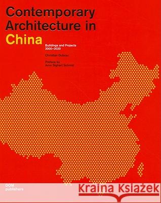 Contemporary Architecture in China: Buildings and Projects 2000-2020 Dubrau, Christian Hahn-Melcher, Brigitta  9783869221205