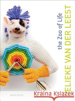 Felieke Van Der Leest: The Zoo of Life: Jewellery & Objects 1996 2014 Jorunn Veiteberg Ward Schrijver 9783897904217