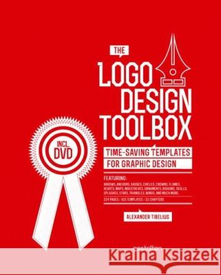 The Logo Design Toolbox: Time-Saving Templates for Graphic Design Tibelius Alexander 9783899554823