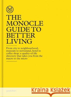 The Monocle Guide to Better Living Monocle 9783899554908