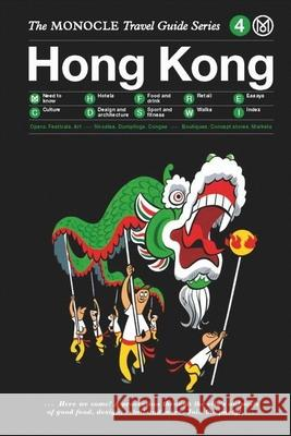 The Monocle Travel Guide to Hong Kong: The Monocle Travel Guide Series Monocle 9783899555769 Gestalten Verlag