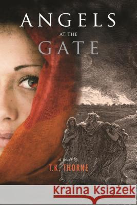 Angels at the Gate Tk Thorne 9783906196022